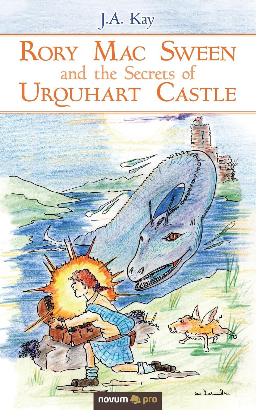J.A. Kay Rory Mac Sween and the Secrets of Urquhart Castle ruth langan rory