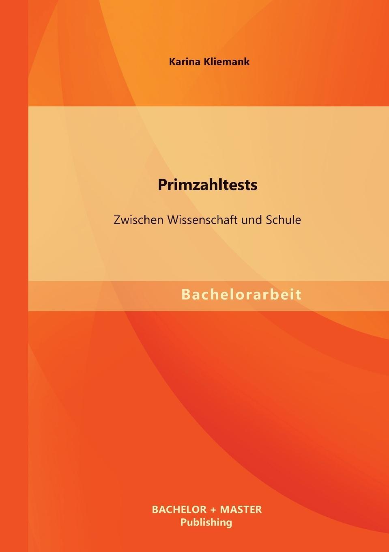 лучшая цена Karina Kliemank Primzahltests. Zwischen Wissenschaft Und Schule
