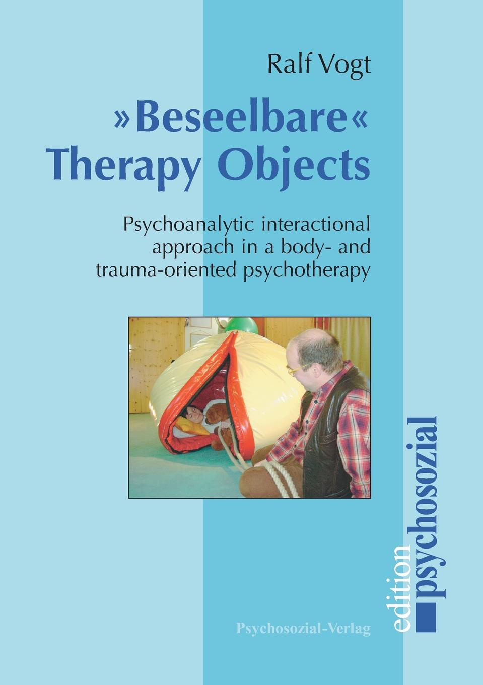 Ralf Vogt Beseelbare Therapy Objects