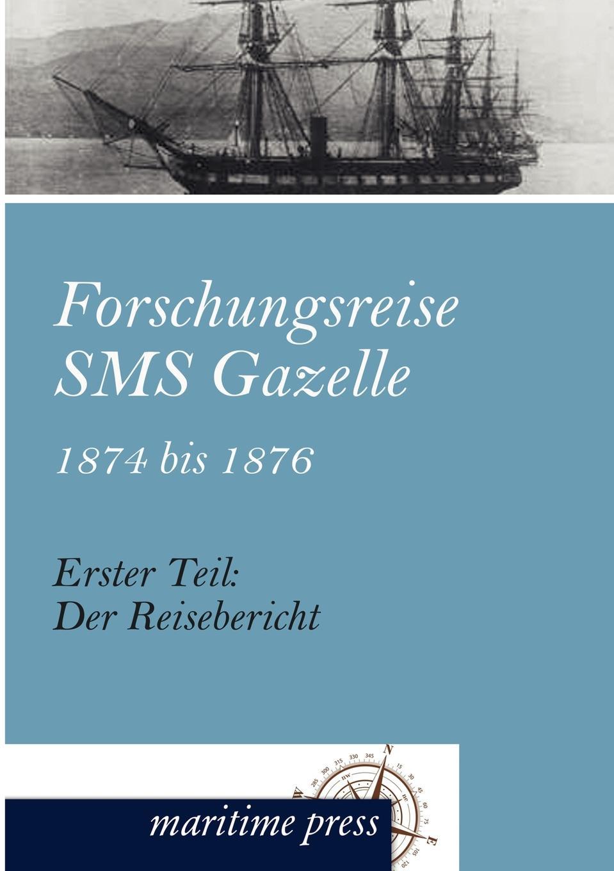 Forschungsreise SMS Gazelle 1874 bis 1876