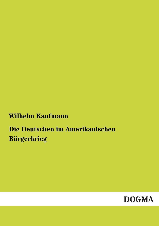 Wilhelm Kaufmann Die Deutschen Im Amerikanischen Burgerkrieg david kaufmann die spuren al batlajusis in der judischen religionsphilosophe