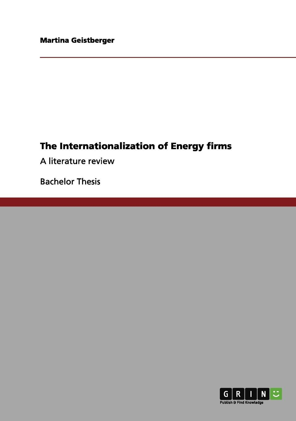 Martina Geistberger The Internationalization of Energy firms maria joao camelo de barros the role of local municipalities in the promotion of the internationalization of firms