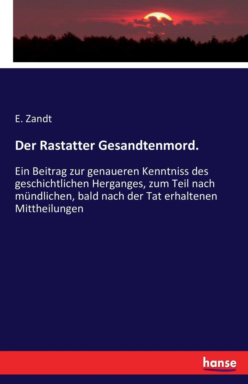 Der Rastatter Gesandtenmord.