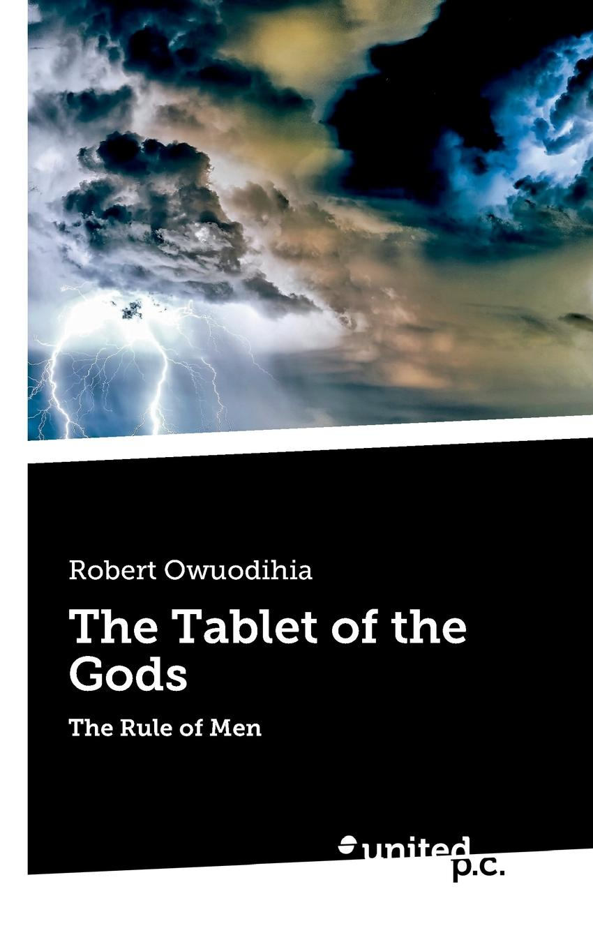 Robert Owuodihia The Tablet of the Gods a movie and a book