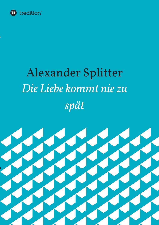Alexander Splitter Die Liebe kommt nie zu spat wilhelm spiegelberg die novelle im alten agypten