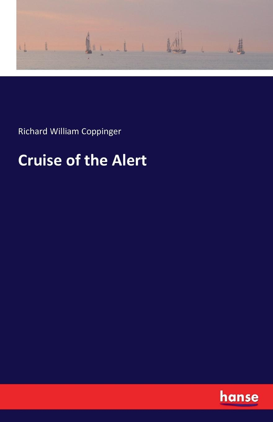 Richard William Coppinger Cruise of the Alert