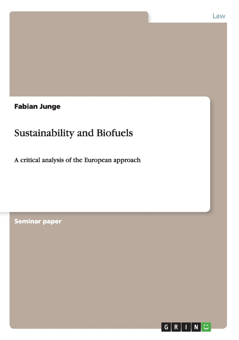 Fabian Junge Sustainability and Biofuels ulrich pfammatter building for a changing culture and climate world atlas of sustainable arrchitecture