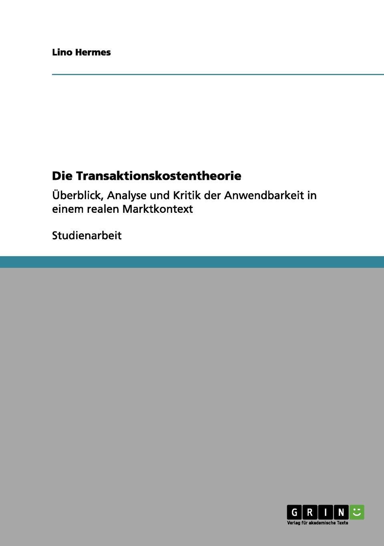 Lino Hermes Die Transaktionskostentheorie