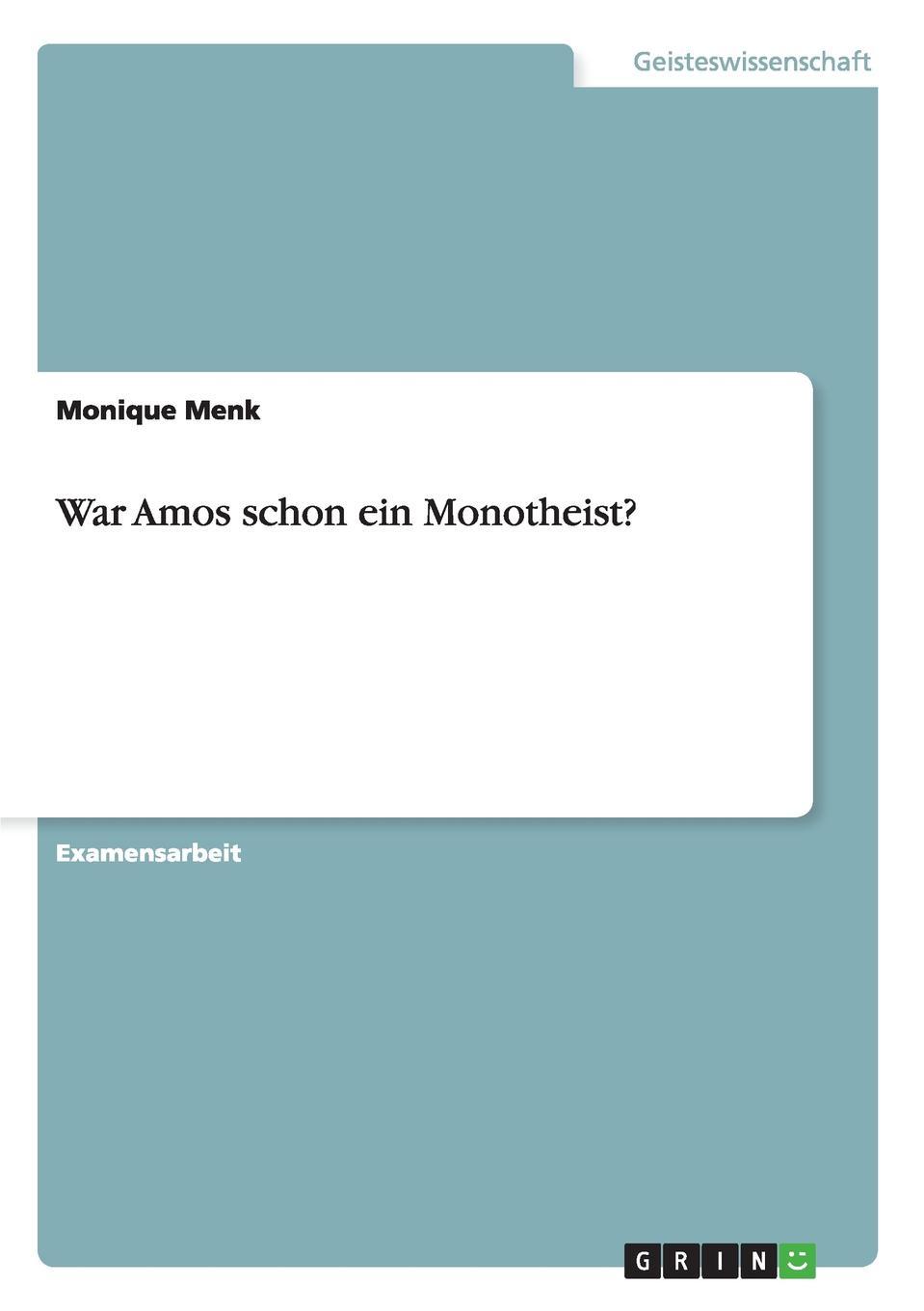 War Amos schon ein Monotheist.