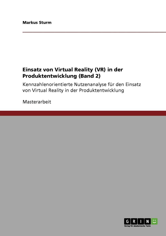 Markus Sturm Einsatz von Virtual Reality (VR) in der Produktentwicklung (Band 2) baofeng mojing 5 virtual reality 3d vr glasses