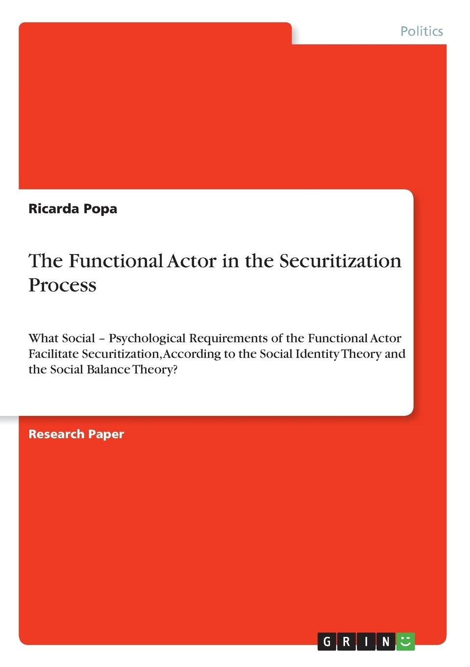 Ricarda Popa The Functional Actor in the Securitization Process an actor s craft