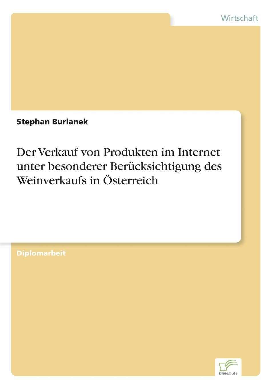 Stephan Burianek Der Verkauf von Produkten im Internet unter besonderer Berucksichtigung des Weinverkaufs in Osterreich e commerce adoption in sme s