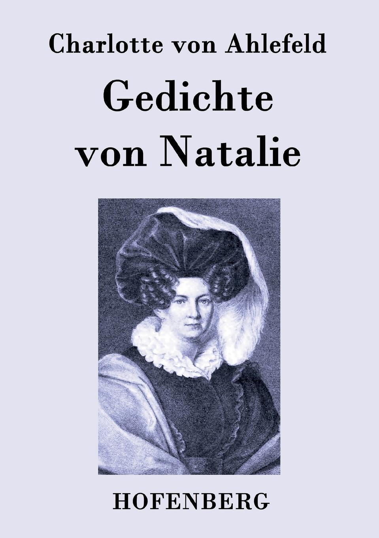 Charlotte von Ahlefeld Gedichte von Natalie besser als sex berlin