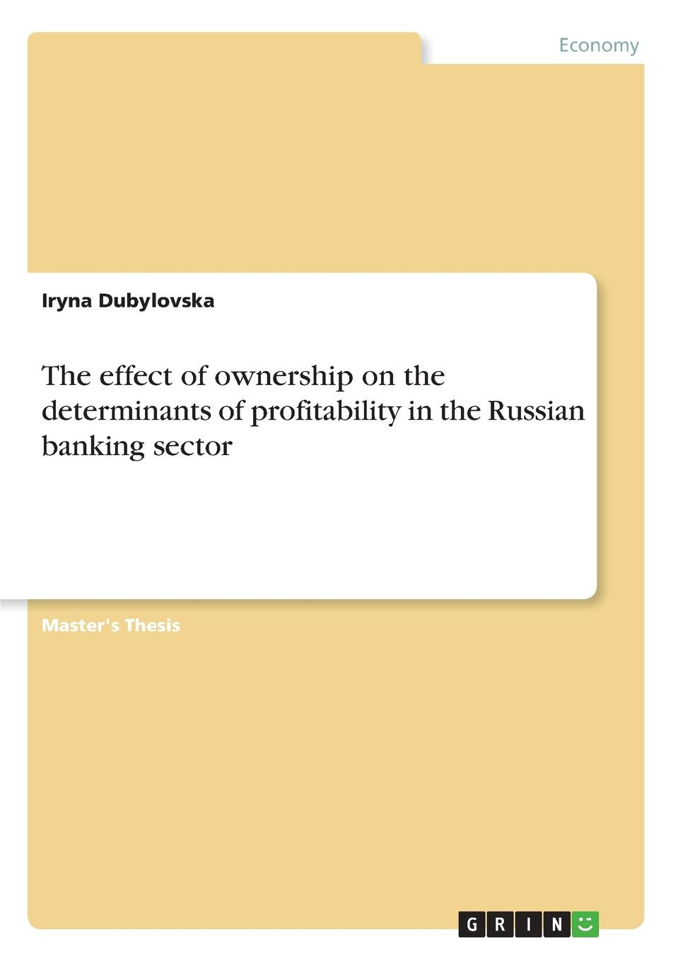 Iryna Dubylovska The effect of ownership on the determinants of profitability in the Russian banking sector цена
