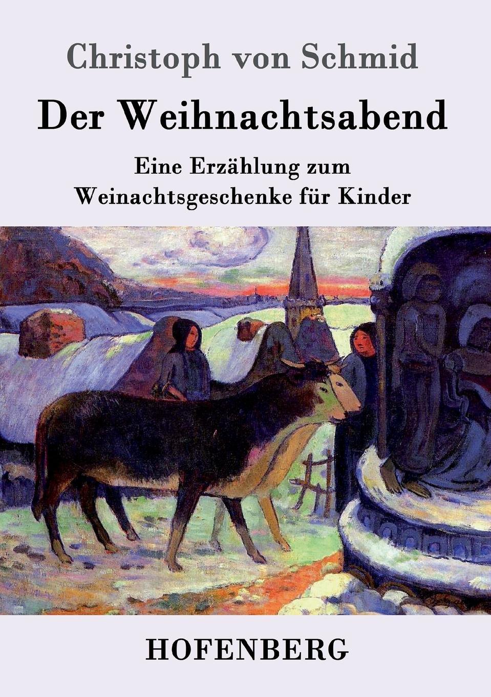 Christoph von Schmid Der Weihnachtsabend paul gauguin