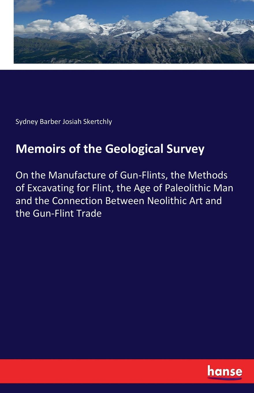 Sydney Barber Josiah Skertchly Memoirs of the Geological Survey a flint the physiology of man