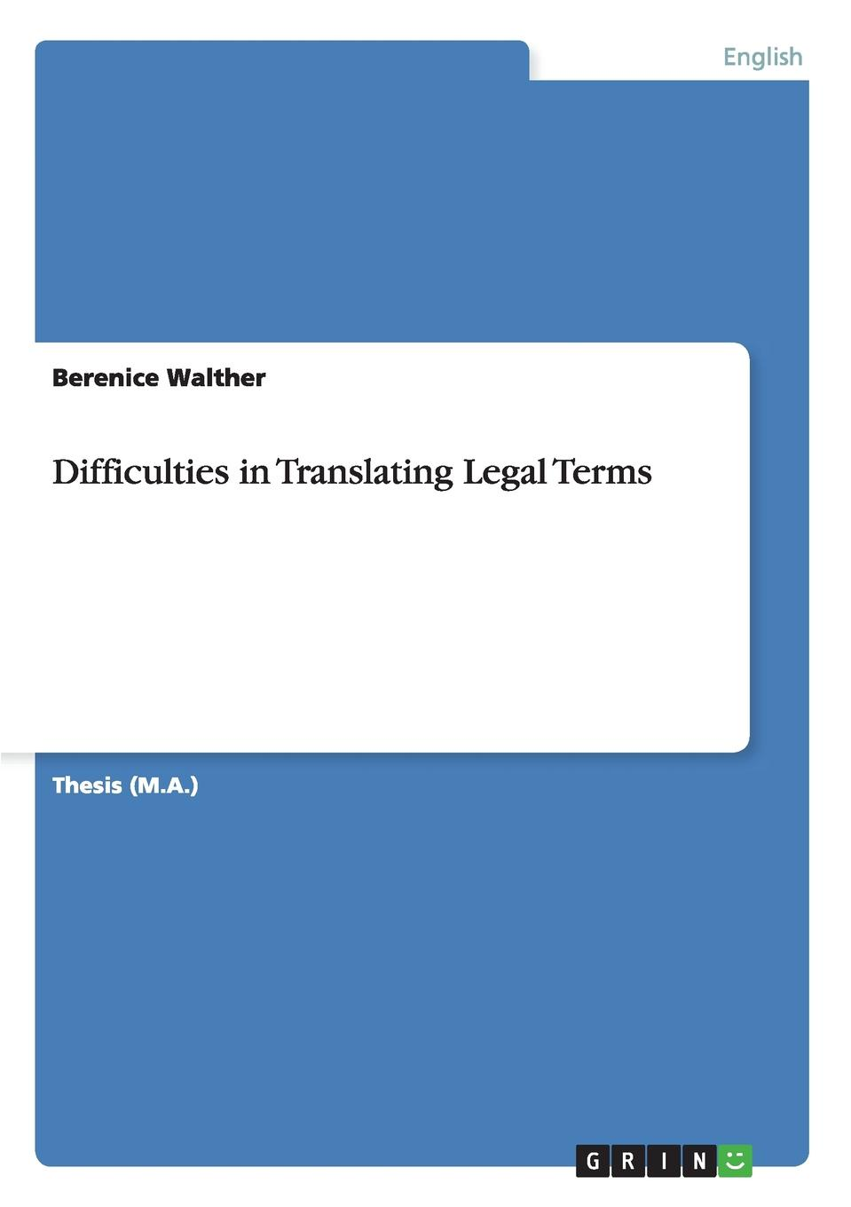 Berenice Walther Difficulties in Translating Legal Terms mahmudul hasan review of the current legal and institutional mechanisms in relation to the environment pollution control in bangladesh
