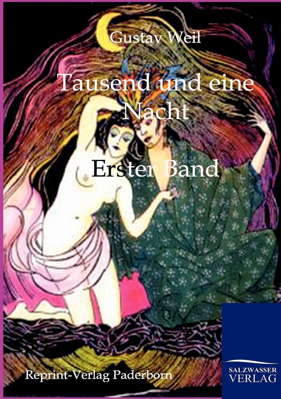 Gustav Weil Tausend und eine Nacht