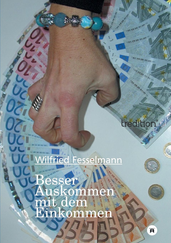 Wilfried Fesselmann Besser Auskommen Mit Dem Einkommen leopold besser armut oder arbeit
