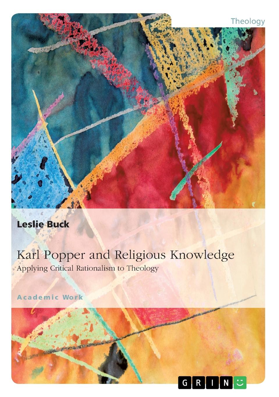 Leslie Buck Karl Popper and Religious Knowledge stephen hetherington metaphysics and epistemology a guided anthology