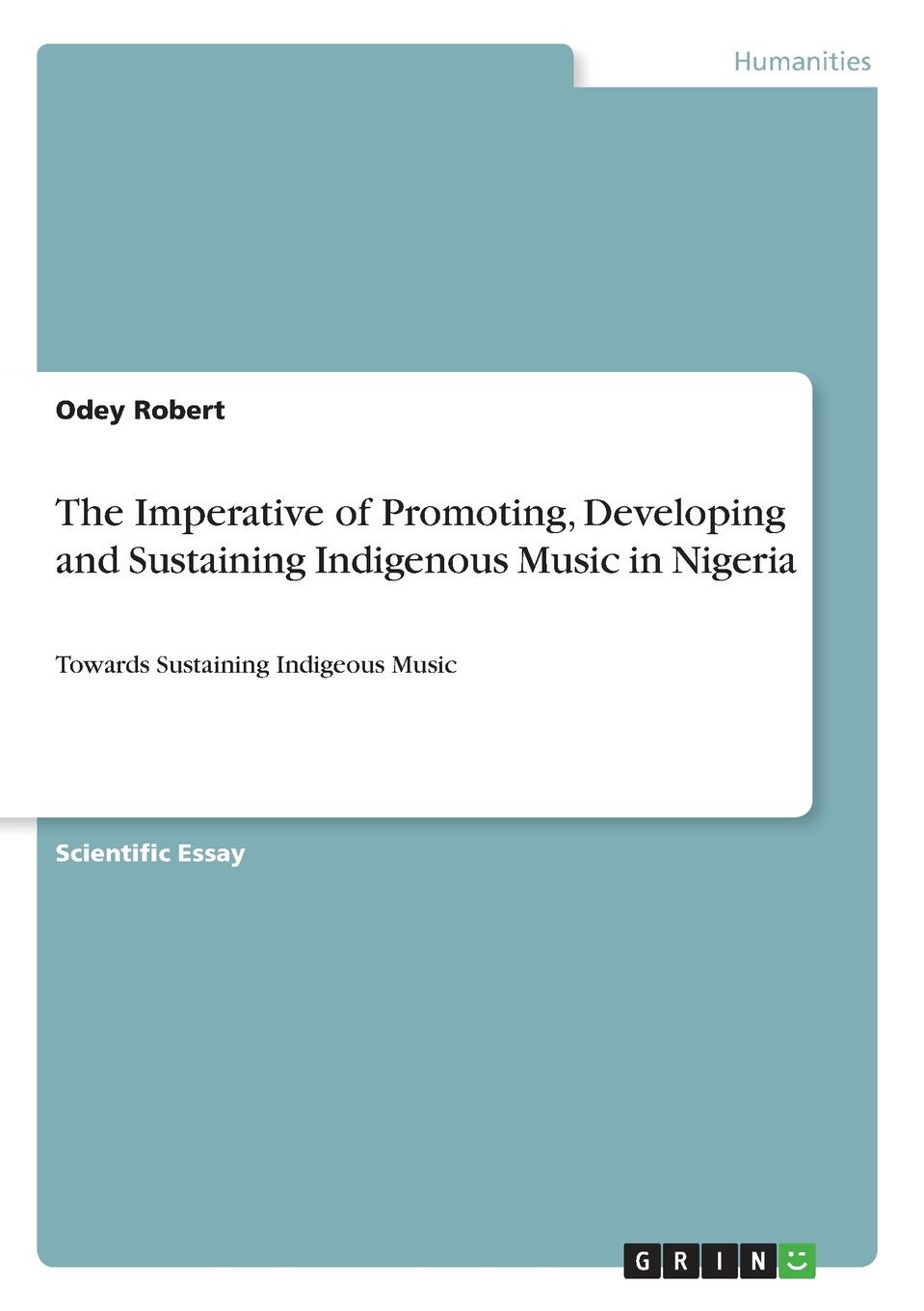 Odey Robert The Imperative of Promoting, Developing and Sustaining Indigenous Music in Nigeria music and monarchy