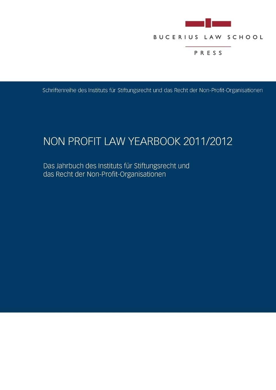 Henning-Uwe Milberg, Nils Krause, Susanne Kalss Non Profit Law Yearbook 2011/2012