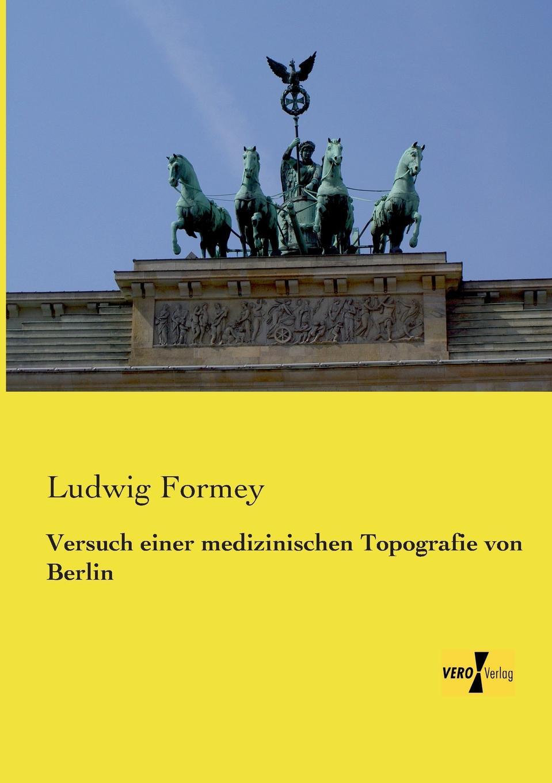 Ludwig Formey Versuch Einer Medizinischen Topografie Von Berlin besser als sex berlin