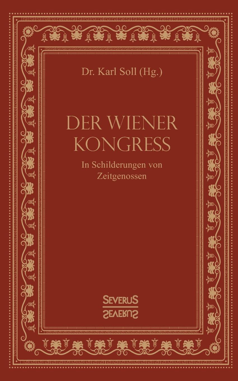 Karl Soll Der Wiener Kongress das grosse buch vom wiener heurigen