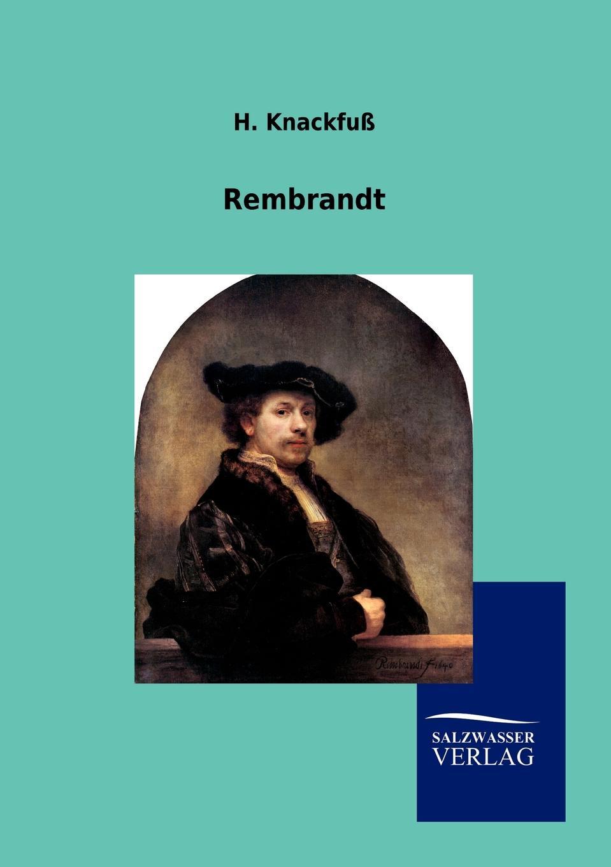 H. Knackfuß Rembrandt rembrandt