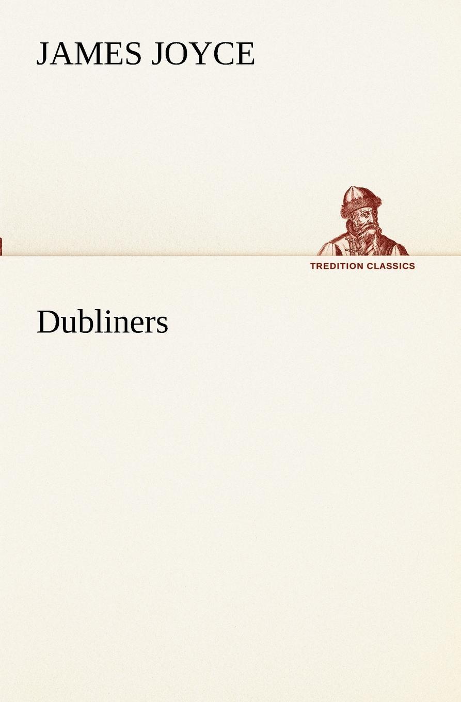 Джеймс Джойс Dubliners джеймс джойс finnegans wake