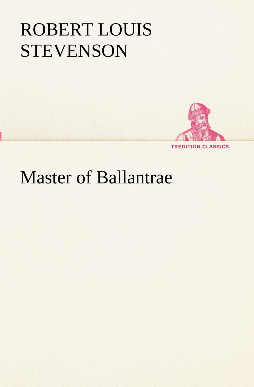лучшая цена Stevenson Robert Louis Master of Ballantrae