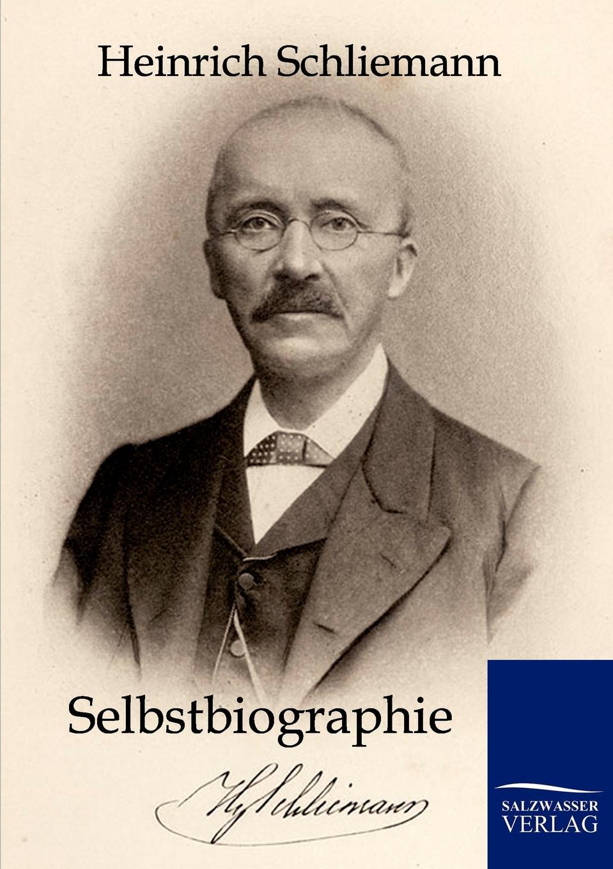 Heinrich Schliemann Selbstbiographie heinrich khunrath amphitheatrvm sapientiae aeternae