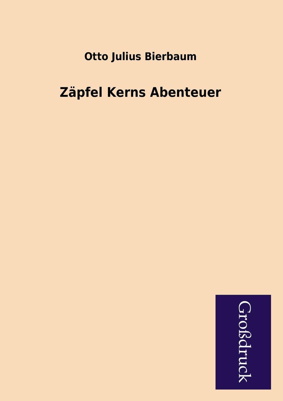 Otto Julius Bierbaum Zapfel Kerns Abenteuer otto julius bierbaum eine empfindsame reise im automobil
