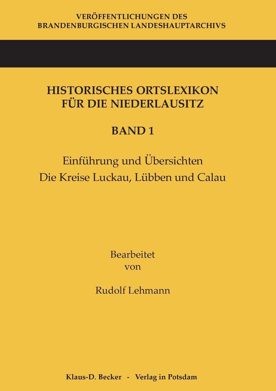 Rudolf Lehmann Historisches Ortslexikon fur die Niederlausitz. Band 1 w braunfels lyrischer kreis op 16