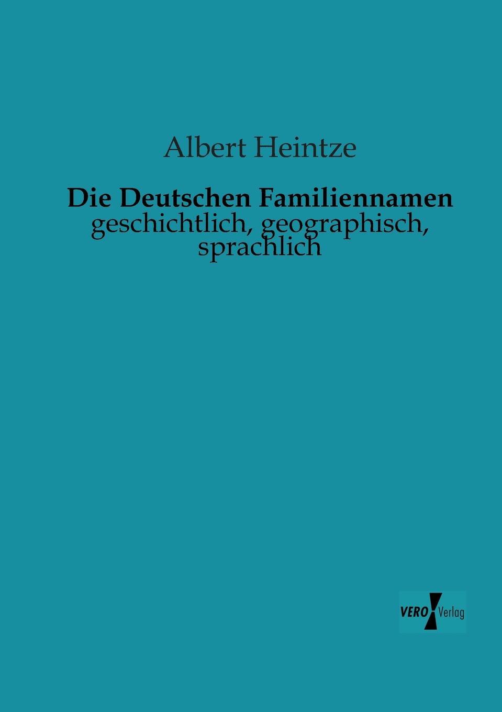 Albert Heintze Die Deutschen Familiennamen
