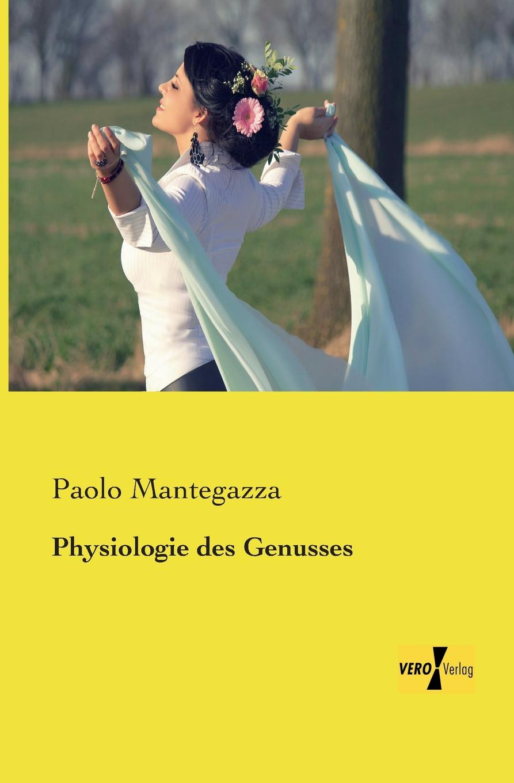 Paolo Mantegazza Physiologie Des Genusses louisa van der does zeichen der zeit zur symbolik der volkischen bewegung