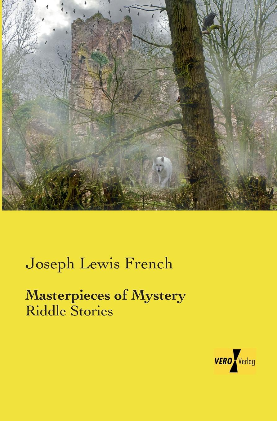 Joseph Lewis French Masterpieces of Mystery masterpieces of mystery