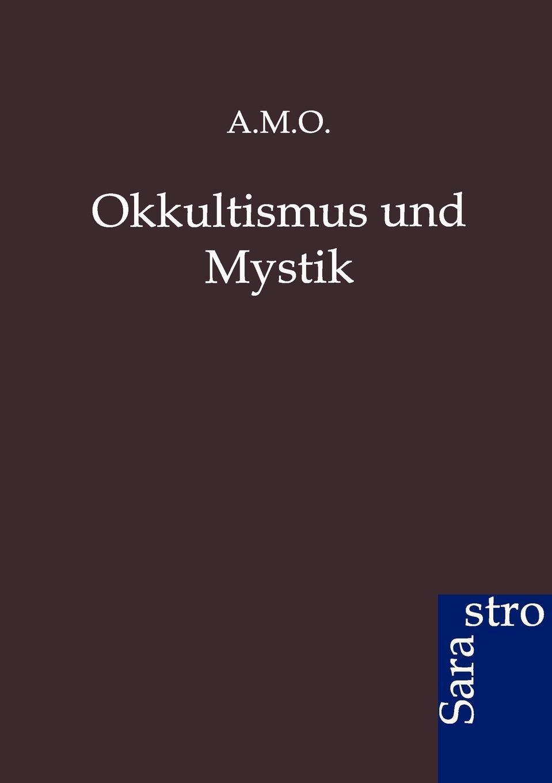 цена Ohne Autor Okkultismus Und Mystik в интернет-магазинах