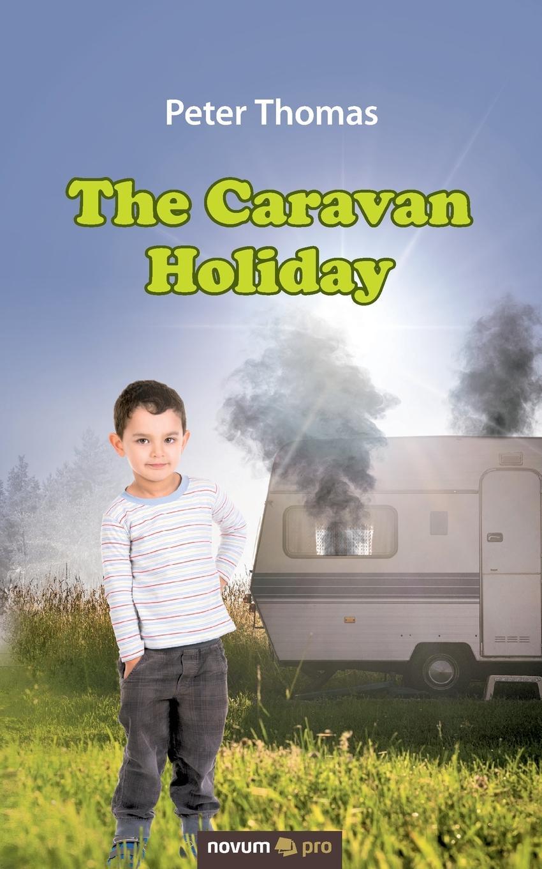 Peter Thomas The Caravan Holiday the vintage caravan