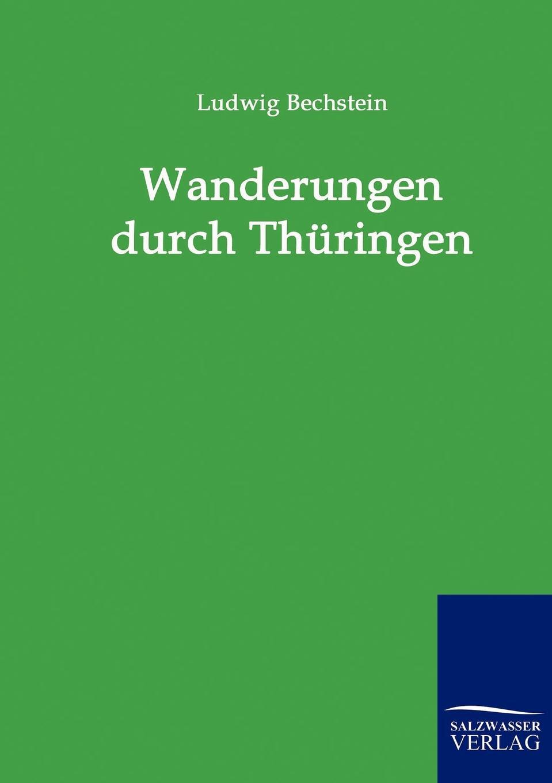 Ludwig Bechstein Wanderungen durch Thuringen ludwig tieck franz sternbalds wanderungen