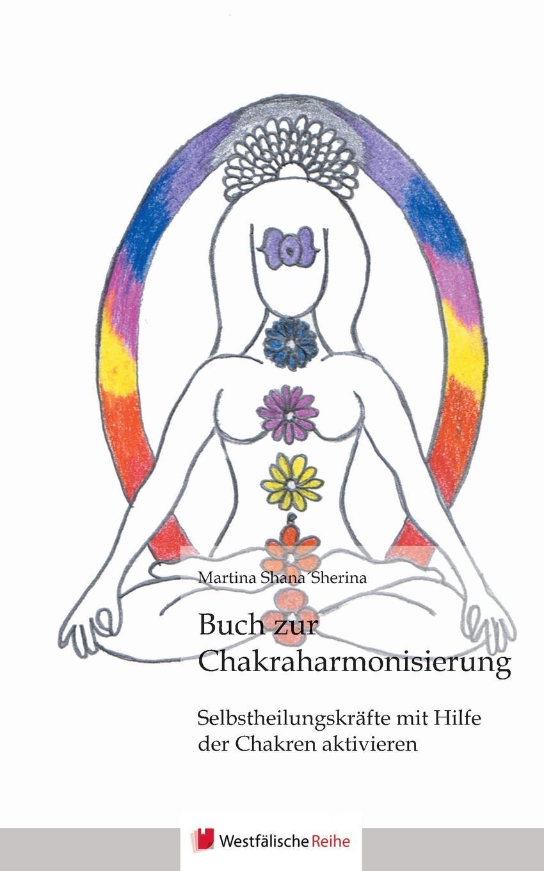 Martina Shanasherina Buch Zur Chakraharmonisierung der weg zuruck