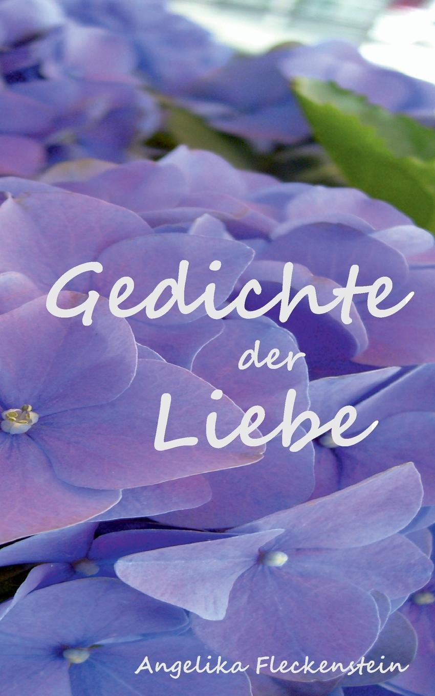 Angelika Fleckenstein Gedichte Der Liebe цена и фото
