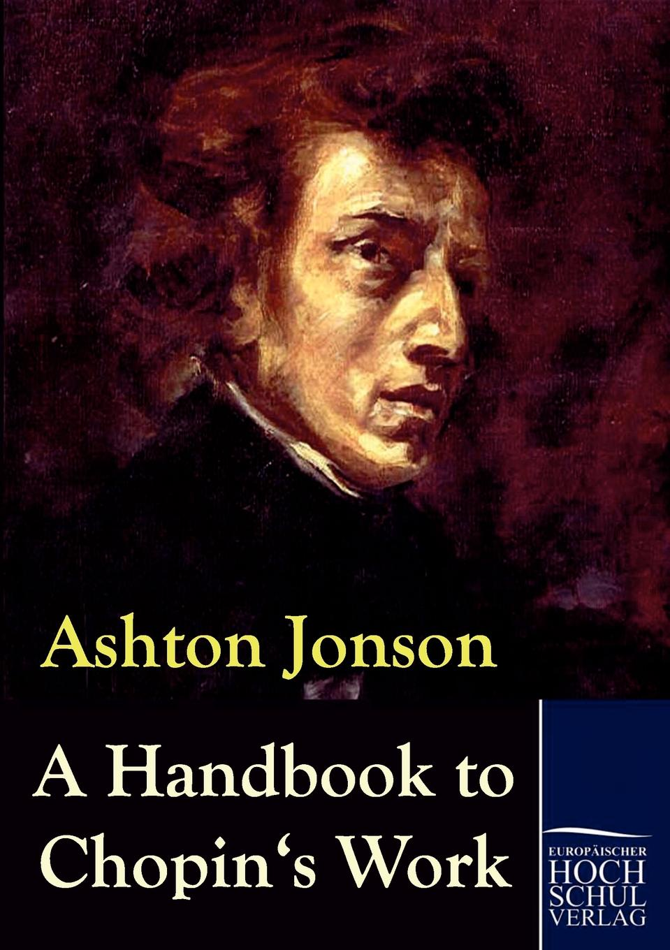 Ashton Jonson A Handbook to Chopin.s Works mccance and widdowson s the composition of foods