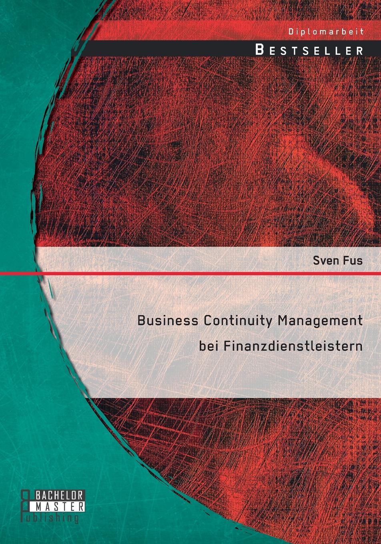 Business Continuity Management Bei Finanzdienstleistern