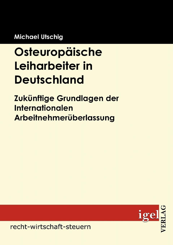 Osteuropaische Leiharbeiter in Deutschland Ob Wunderwaffe oder Sklavenhandel, Arbeitnehmerberlassung...
