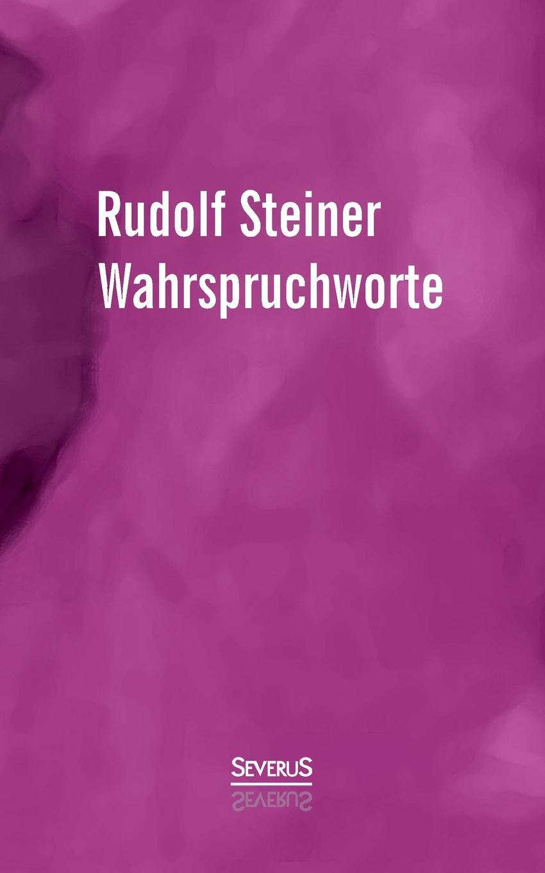 Rudolf Steiner Wahrspruchworte все цены
