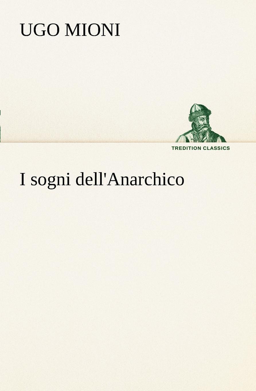 Ugo Mioni I sogni dell.Anarchico наушники uproar wireless