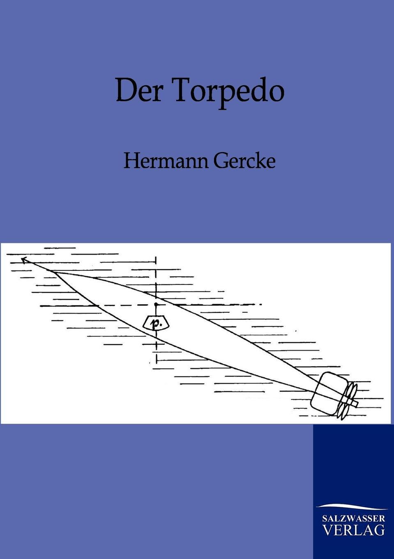 Hermann Gercke Der Torpedo