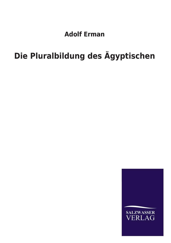 Adolf Erman Die Pluralbildung Des Agyptischen adolf von harless das buch von den agyptischen mysterien
