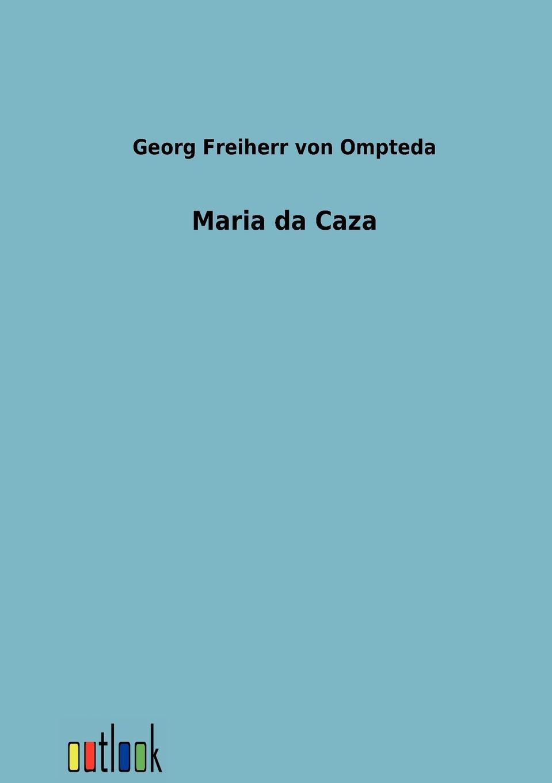 Georg Freiherr von Ompteda Maria da Caza georg grützmacher synesios von kyrene